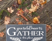 Gather sign, gather wood sign, rustic wood sign, grateful hearts, grateful heart, dining room decor, kitchen sign, Thanksgiving decor,