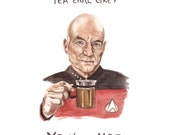 Star Trek Card - Captain Picard - Funny Nerdy Pun - Tea Earl Grey Hot - Jean Luc Picard Watercolor Illustration - Nerdy Card - Funny Card