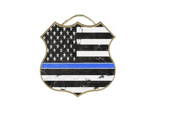 """Shield Distressed Flag Thin Blue Line Police Cop Sign 10"""""""