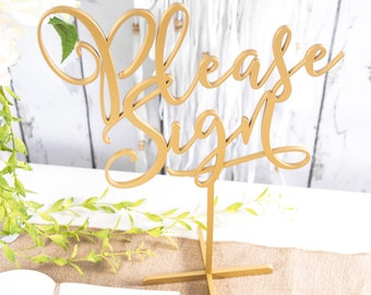 "Guestbook Table Sign ""Please Sign"" Standing in Gold or DIY Wedding Sign Guest Book or Party Table Decor Reception Signs (Item - LPS150)"