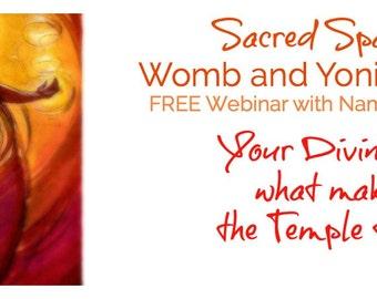 Free - Yoni and Womb Healing Class