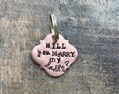 PUPPY PROPOSAL Hand Stamped Dog Tag. Unique Puppy Pawposal Idea. will you marry my daddy. proposal idea involving pet, animal, dog, cat.