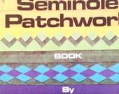 The SEMINOLE PATCHWORK book by Cheryl Grider Bradkin