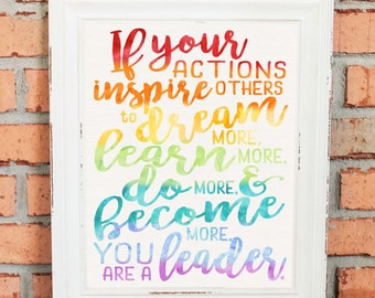 Inspirational Quotes - Wall Art - Gift - If Your Actions Inspire People... - Gift for Boss - Rainbow Watercolors - Hand Drawn Art