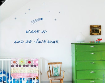 """Wake Up Quote wall decal :   """"Wake Up and be Awesome"""" bed quotation decal, vinyl, decor, smart words sticker, Wake up Kiddo, Kid punchline"""