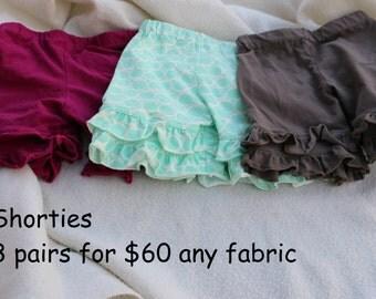 3 pairs of shorties for 60 any fabrics any sizes