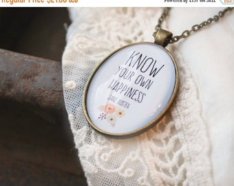 FALL SALE Jane Austen Quote - Know Your Own Happiness - Sense and Sensibility - Writer Gift - Book Jewelry - Quote Necklace - Book Lover Gif