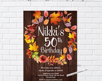 Rustic Fall Birthday Invitation, Fall Girl birthday party, Autumn party, any age, first 1st 2nd 3rd 30th 40th 50th 60th 70th 80th -card 1033