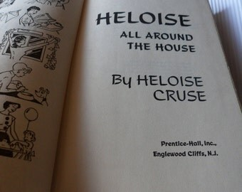 Heloise All Around The House! Heloise Cruse! Published By Prentice-Hall Inc! Printed In The USA Great DIY Information! Tips & Tricks To Use!