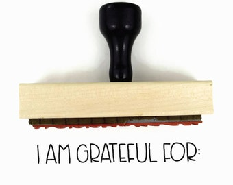 I Am Grateful For Stamp - Holiday Thanksgiving Craft for the Family - Wood Mounted Rubber Stamp by Creatiate