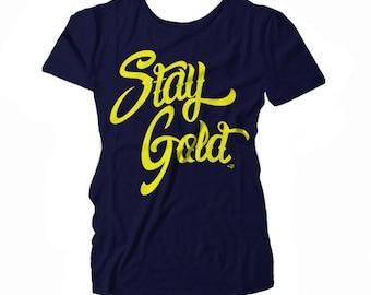 Stay Gold WOMEN'S T-shirt