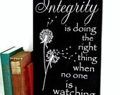 Wood Sign/Integrity is Doing the Right Thing/C S Lewis Quote/Integrity Motivational Quote