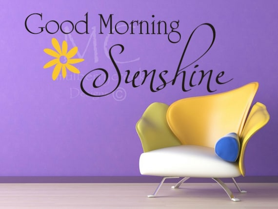 Good Morning Sunshine Quotes: Wall Decal Good Morning Sunshine Decals For Bathroom Mirror