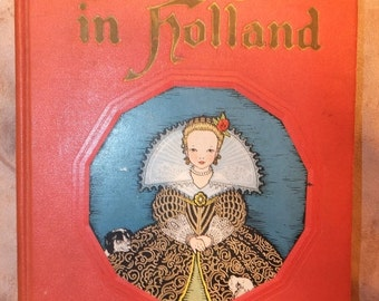 1916 Tales Told In Holland - My Travelship