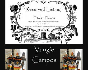 "RESERVED Installment Listing for ""VANGIE CAMPOS"" 2nd Installment for ""Halloween Candy Corn Witch Stand Centerpiece"" 2017 Delivery"
