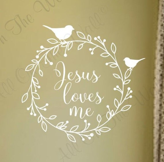 Wreath Wall Decal Jesus Loves Me Saying Christian Decals Religious Saying Decal Nursery Wreath Wall Decal Baby Girl Baby Boy Childrens Decor