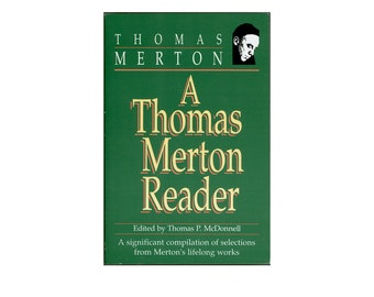 Thomas Merton, A Thomas Merton Reader , A Significant Selection from Merton's Lifelong Works, Including Poetry, Vintage Book, 1989 Paperback