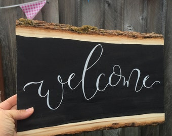 Welcome - Wood Slice Sign