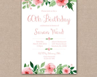 Birthday Invitation 40th, 50th, 60th, 70th, 80th, 90th, 100th party, Pink Roses, Watercolour Floral Vintage - printable Digital file