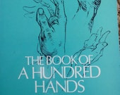 The Book of a Hundred Hands by George B. Bridgman, Dover Publications art instruction book, muscle anatomy, skeletal anatomy, human anatomy