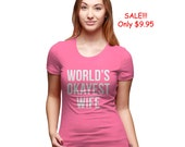 SALE Women's Worlds Okayest Wife PINK T-Shirt valentines day, gift, present, for her, wifey, matching, couple, duo, i love you,romatic S-2XL