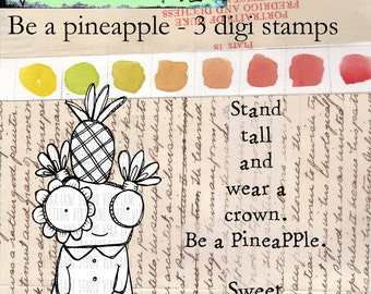 Be a pinapple -- quirky girl with two sentiments -- 3 digi stamp bundle