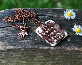 Your Own Quote Here - Custom Engraved Pendant Necklace - Rustic Boho Chic - OOAK Spiritual Inspirational Quotes Jewelry