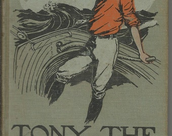 """Antique 1909 'Tony the Tramp or Right is Might """" Horatio Alger Jr."""