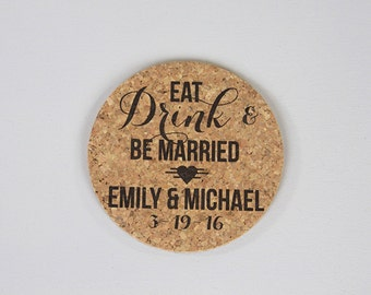 "4"" Round Cork Coaster Wedding Favors // Eat Drink and Be Married Personalized with Names and Wedding Date"