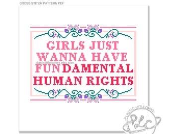 Modern Feminist Cross Stitch Pattern. Girls Just Wanna Have Fundamental Human Right. Digital Download PDF.