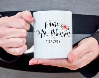 Future Mrs. Coffee Mug Customizable Coffee Mug Bridal Shower Gift Engagement Gift for Her Wife Gift for Bride to Be Stylish Chic Coffee Mug