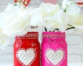 Valentine Mason Jars - Heart Mason Jars - Valentine Vase - Valentine Gift Idea