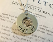 SALE! Rise Up: Hamilton Hand-Stamped Necklace or Keychain