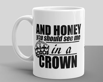 Sherlock - You Should See Me In A Crown - coffee or tea mug with Moriarty quote - dishwasher safe