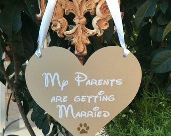 Dog Heart sign | My Parents are Getting Married | Disney Engagement Photo Prop | Save the Date Dog Sign | Our Humans are Getting Married