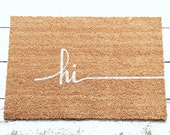 Hi Door Mat / Doormat, Door Mat, Welcome Mat, Gift  // WM45B
