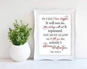 Pride and Prejudice Quote - Mr. Darcy Proposal - Jane Austen Print