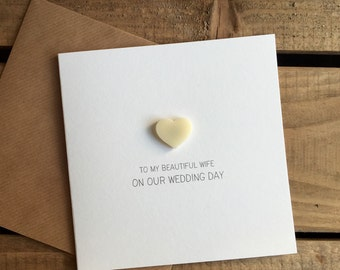 To My Beautiful Wife On Our Wedding Day Card with Ivory detachable Love Heart magnet keepsake