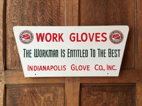Vintage Work Gloves Sign, Indianapolis Glove Co. Inc. Sign, American Work Wear Display, Country Store Advertising