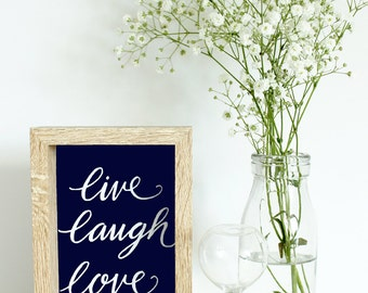 Typography, calligraphy print, PRINTABLE wall art, Live Laugh Love.