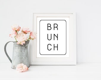 Brunch quote print, 4x6, 8x10, 11x14, 13x19 inch, wall art print poster for, dorm room, apartment, kitchen, or home decor