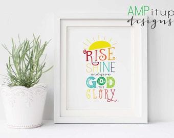 Rise and Shine and Give God the Glory Printable - Rise and Shine Printable - Christian Home Decor - Rainbow Decor - Playroom Printable -Art
