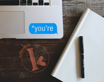 You're grammar Vinyl Decal Sticker - laptop stickers - grammar - car decal, laptop decal, car sticker, laptop sticker - grammar sticker