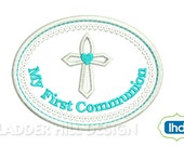 Cross Machine Embroidery Design -- My First Communion Applique Embroidery Design REL060