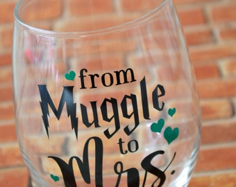 Muggle to Mrs Stemless Wine Glass Engagement Future Mrs Gift