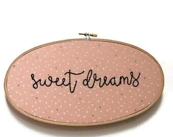 Sweet Dreams Hand Embroidered Hoop Art
