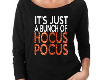 It's Just A Bunch Of Hocus Pocus, 3/4 Sleeve Terry Raw Edge Top, Hocus Pocus Shirt, fall tshirts, Halloween Shirt, Halloween Shirt