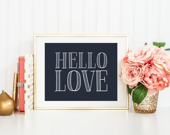 Hello Love Printable Art Print, 5x7, 8x10, 11x14, Navy Blue and White Typography Print, Navy Blue Nursery Wall Art, Navy Wedding Printable