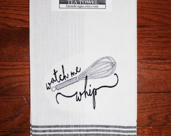 watch me whip kitchen towel ~ whip it good kitchen towel ~ bridal shower gift