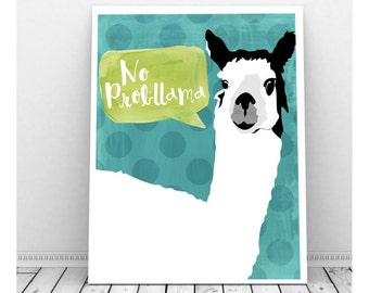 No ProbLlama Digital Art Print, Funny Art, Instant Download, Llama Art, Llama Print, No Problem, Quirky Art, Funny Pun, Funny Art,